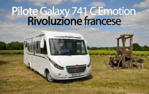 CamperOnTest: Pilote Galaxy 741 C Emotion