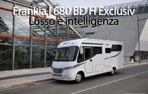 CamperOnTest: Frankia I 680 BD H Exclusiv