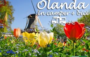 Olanda in camper e bici: alla scoperta di un paese meraviglioso