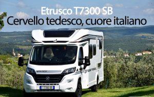 CamperOnFocus: Etrusco T7300 SB