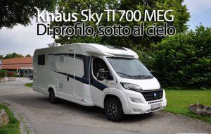 CamperOnFocus: Knaus Sky TI 700 MEG