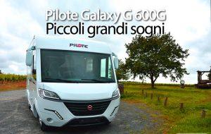 CamperOnFocus: Pilote Galaxy G 600G