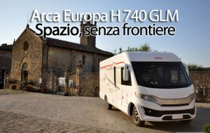 CamperOnFocus: Arca Europa H 740 GLM