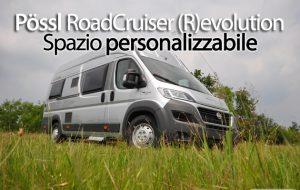 CamperOnFocus: Pössl RoadCruiser (R)evolution