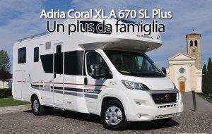 CamperOnFocus: Adria Coral XL A 670 SL Plus