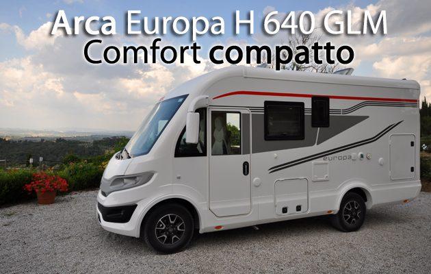 CamperOnFocus: Arca Europa H 640 GLM