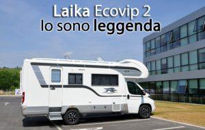 CamperOnFocus: Laika Ecovip 2