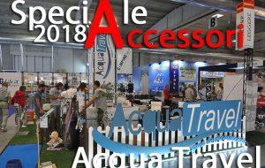 Speciale accessori: Acqua Travel