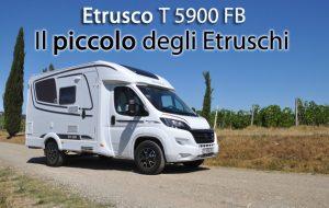 CamperOnFocus: Etrusco T 5900 FB