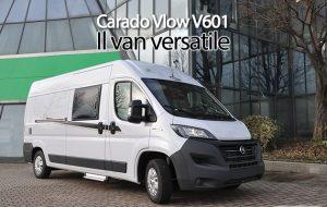 CamperOnFocus: Carado Vlow V601
