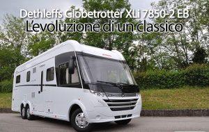 CamperOnFocus: Dethleffs Globetrotter XLi 7850-2 EB