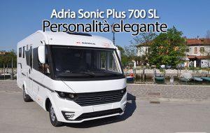 CamperOnFocus: Adria Sonic Plus 700 SL