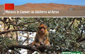 Marocco in Camper: da Gibilterra ad Azrou