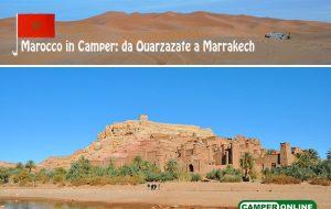 Marocco in Camper: da Ouarzazate a Marrakech