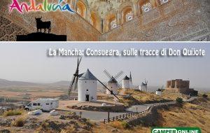 Andalusia in Camper: La Mancha, sulle tracce di Don Quijote