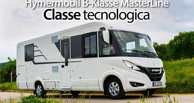 Hymermobil B-Klasse MasterLine: la nuova classe regina Hymer