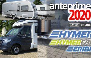 Anteprime 2020: Hymer, HymerCar, Eriba