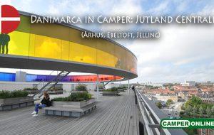 Danimarca in Camper – Jutland Centrale: Århus, Ebeltoft, Jelling