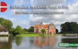 Speciale Danimarca – Isola di Fyn: Den Fynske Landsby, Castello di Egeskov