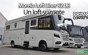 Primo Contatto: Morelo Loft Liner 82 LB